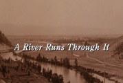 <span style='color:#B00000  ;font-size:14px;'>Filmul săptămânii</span> <br> A River Runs Through It</p>