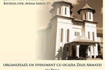 """Eveniment dedicat Zilei Armatei la Biserica Ortodoxă  """"Sfânta Treime"""" din Bistrița"""