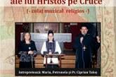 """""""Cele șapte cuvinte ale lui Hristos pe Cruce"""", la Gherla"""
