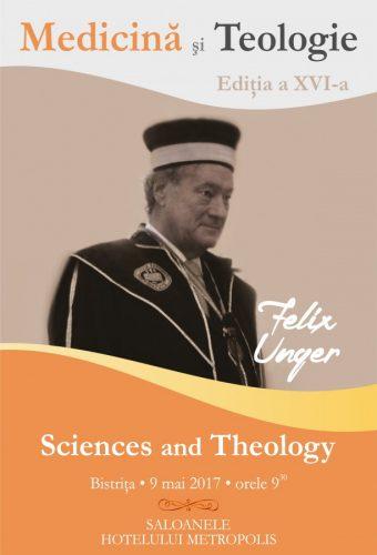 Acad. Felix Unger, invitatul special al celei de-a XVI-a ediții a Seminarului Internațional de Medicină și Teologie