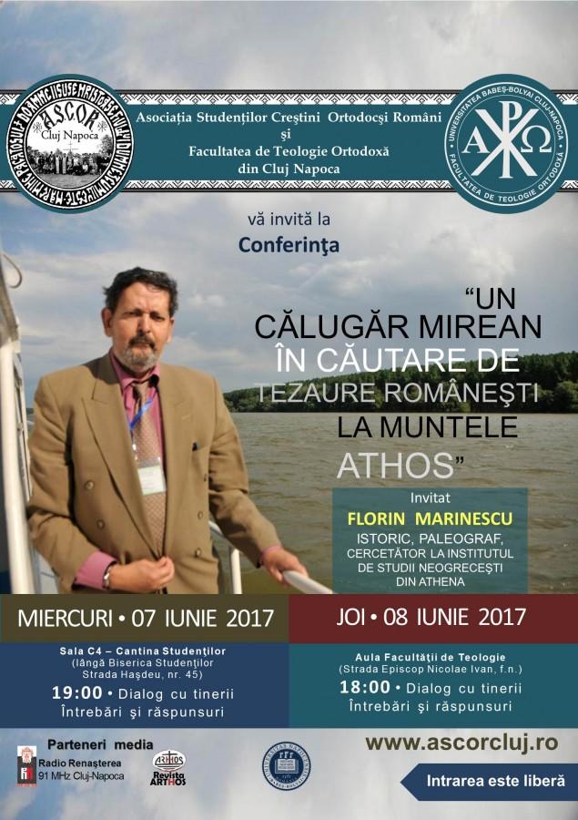 """Conferinţa """"Un călugăr mirean în căutare de tezaure româneşti la Muntele Athos – FLORIN MARINESCU"""""""