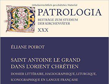 Sfântul Antonie cel Mare – dosar literar, aghiografic, liturgic și iconografic în limba franceză