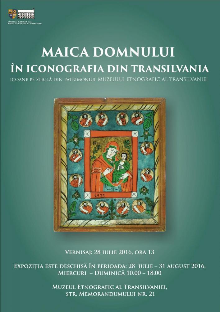 Maica Domnului în iconografia transilvană, la Muzeul Etnografic din Cluj-Napoca