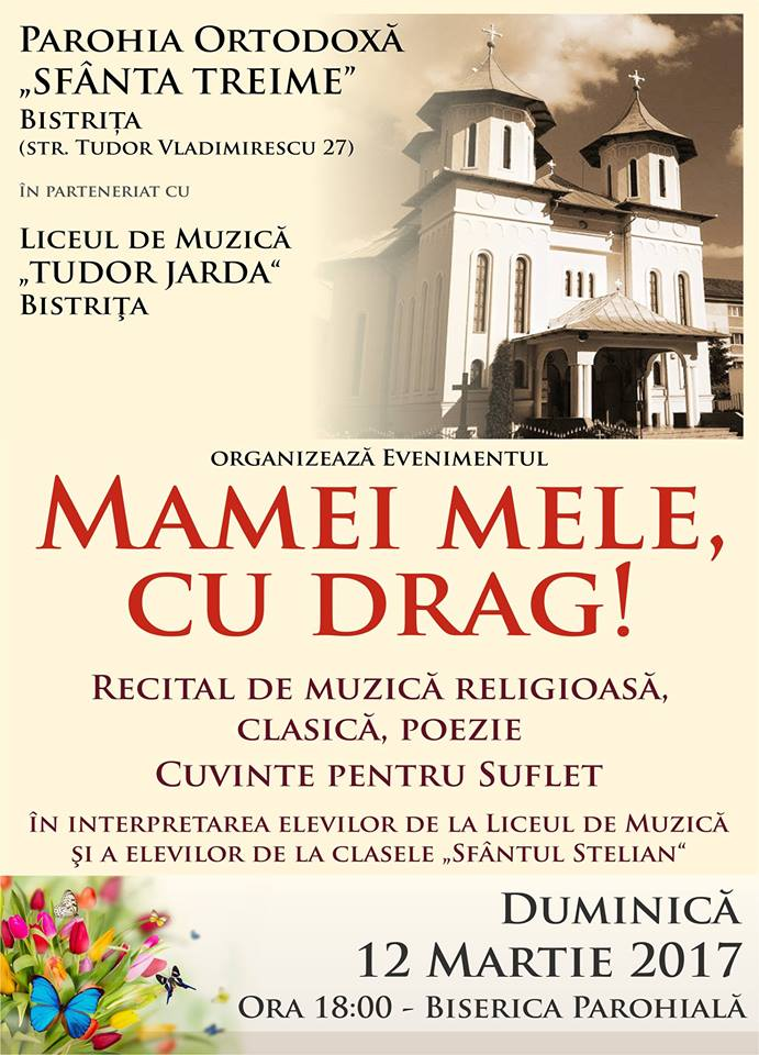 """Eveniment dedicat mamelor, la Biserica Ortodoxă ,,Sfânta Treime"""" din Bistrița"""