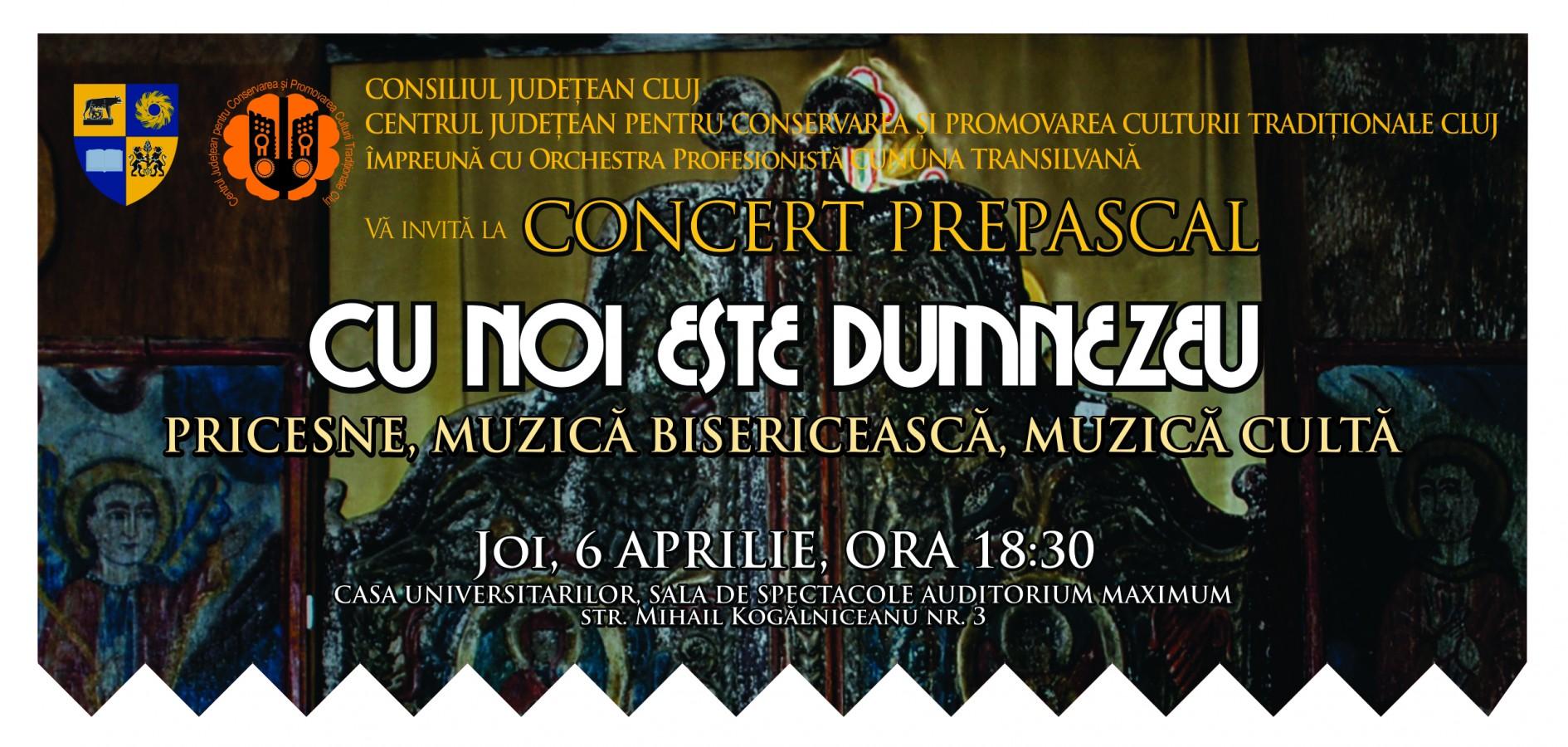 Concert Prepascal  de pricesne, muzică bisericească şi cultă