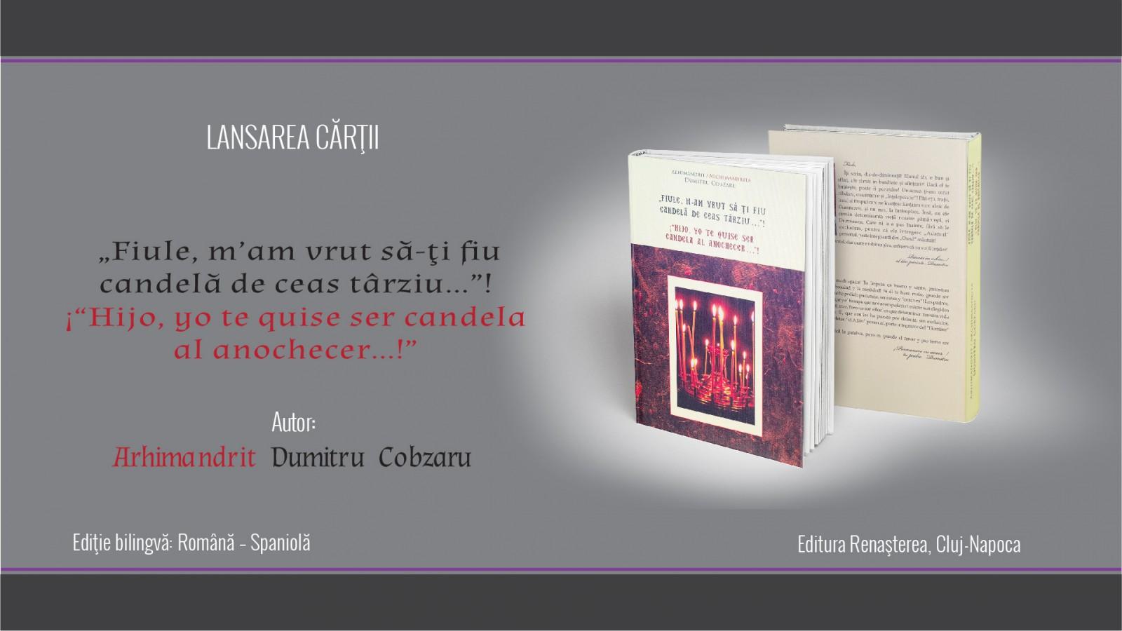 """""""Fiule, m'am vrut să-ți fiu candela de ceas târziu…""""!, ediție bilingvă română-spaniolă"""