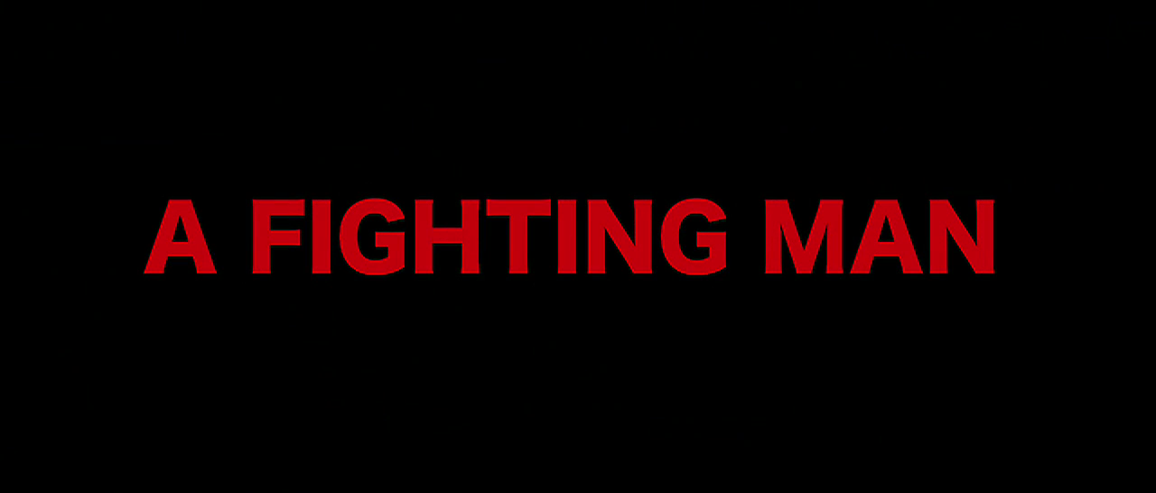 <span style='color:#B00000  ;font-size:14px;'>Filmul Săptămânii</span> <br> A Fighting Man (Luptătorul)</p>