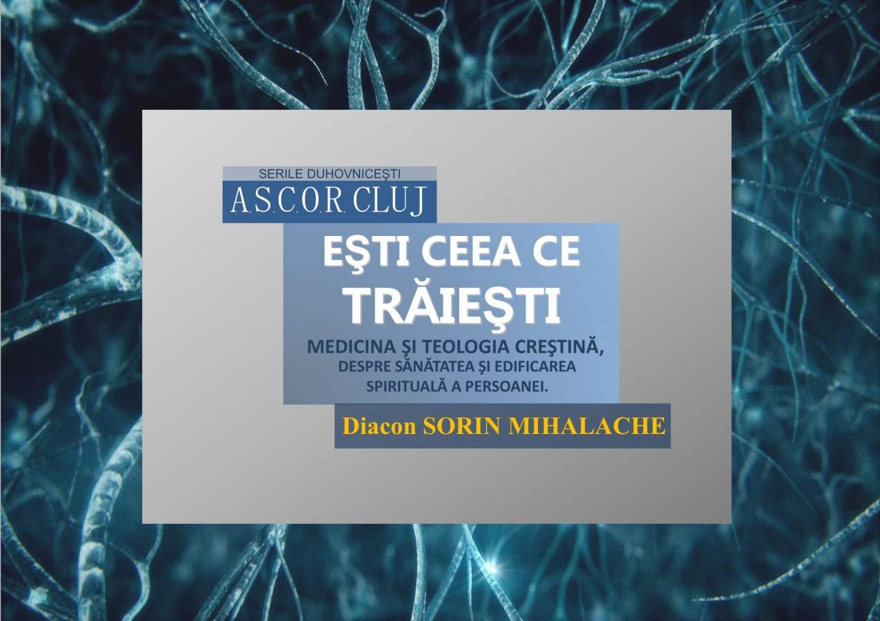 A cincea seară duhovnicească ASCOR CLUJ – Diacon Sorin Mihalache