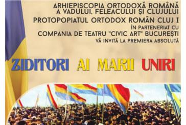 Premieră absolută la Cluj – Ziditori ai Marii Uniri