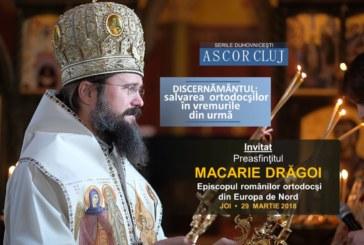 Seară duhovnicească A.S.C.O.R. Cluj – Invitat: Preasfinţitul Macarie