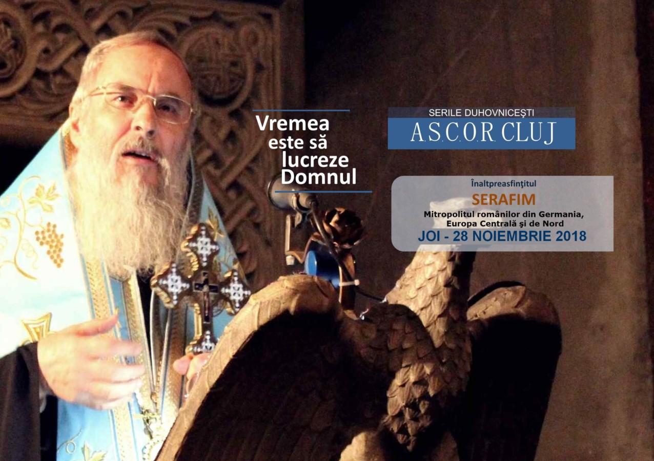 Vremea este să lucreze Domnul – Înaltpreasfințitul Serafim – Seară duhovnicească A.S.C.O.R. Cluj