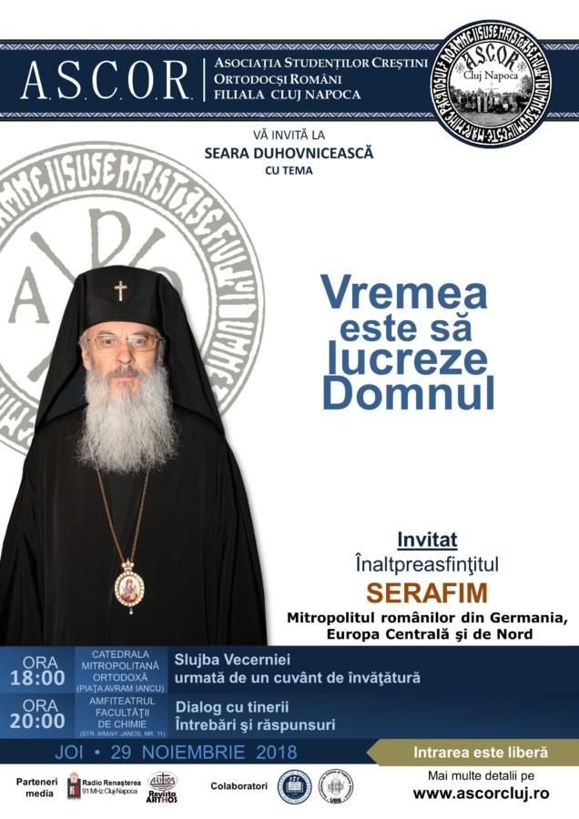 Vremea este să lucreze Domnul - Înaltpreasfințitul Serafim - Seară duhovnicească A.S.C.O.R. Cluj