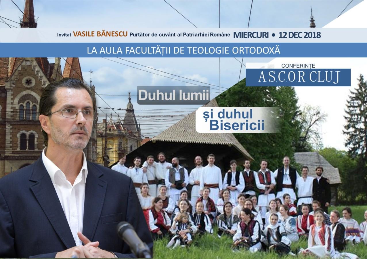 Duhul lumii și duhul Bisericii – dl. Vasile Bănescu – Invitat ASCOR Cluj