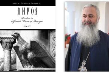 Apariție editorială: AMVON – Predici la Sfintele Taine și Ierurgii, volumul IV