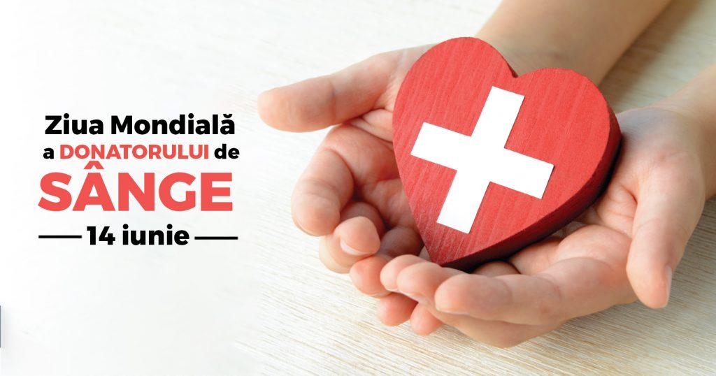 14 iunie: Ziua Mondială a Donatorului de sânge