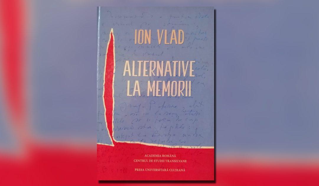 Eveniment editorial de excepție la Muzeul Etnografic al Transilvaniei – lansarea volumului omagial Ion Vlad – Alternative la memorii