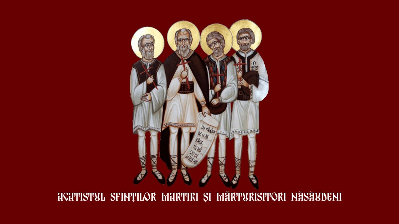 Acatistul Sfinţilor Martiri şi Mărturisitori Năsăudeni