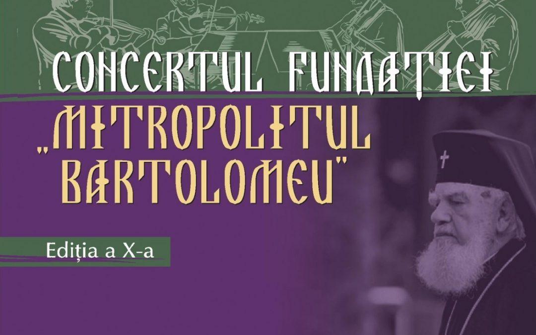 """Invitaţie: Concertul de Gală al Fundației """"Mitropolitul Bartolomeu"""", ediția a X-a"""