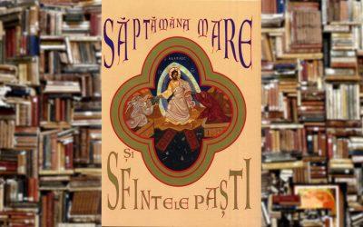 Euphemia Briere | Săptămâna Mare şi Sfintele Paşti