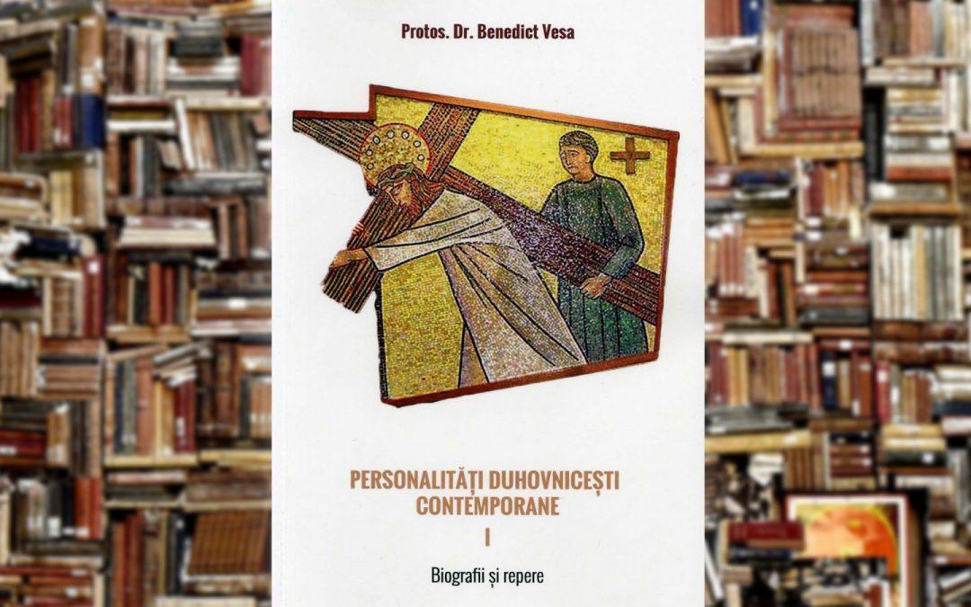 PS Benedict Bistrițeanul | Personalităţi duhovniceşti contemporane I
