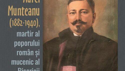 Mircea Gheorghe Abrudan, Protopopul Aurel Munteanu (1882-1940), martir al poporului român și mucenic al Bisericii Ortodoxe, Editura Renașterea, Cluj-Napoca, 2020.