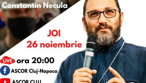 Seri duhovnicești online, organizate de ASCOR Cluj în Postul Crăciunului. Primul invitat, pr. Constantin Necula