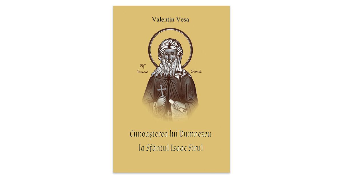 Valentin Vesa, Cunoașterea lui Dumnezeu la Sfântul Isaac Sirul