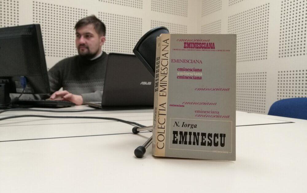 Nicolae Iorga, Eminescu, ediție îngrijită de Nicolae Liu, Editura Junimea, Iași, 1981.