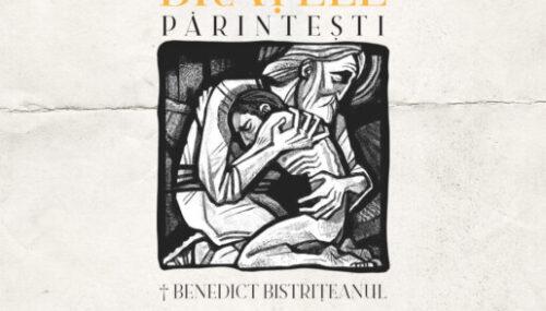 † Benedict Bistrițeanul, Brațele Părintești: Despre părinți și copii în Parabola Fiului Risipitor, Editura Renașterea, Cluj-Napoca, 2021, 150 p.