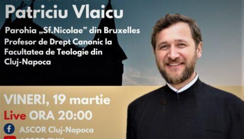 """""""Conștiință bisericească și libertate"""" – pr. Patriciu Vlaicu, în dialog cu tinerii din ASCOR Cluj"""
