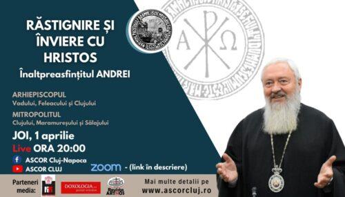 """Mitropolitul Clujului va conferenția pe tema """"Răstignire și înviere cu Hristos"""""""