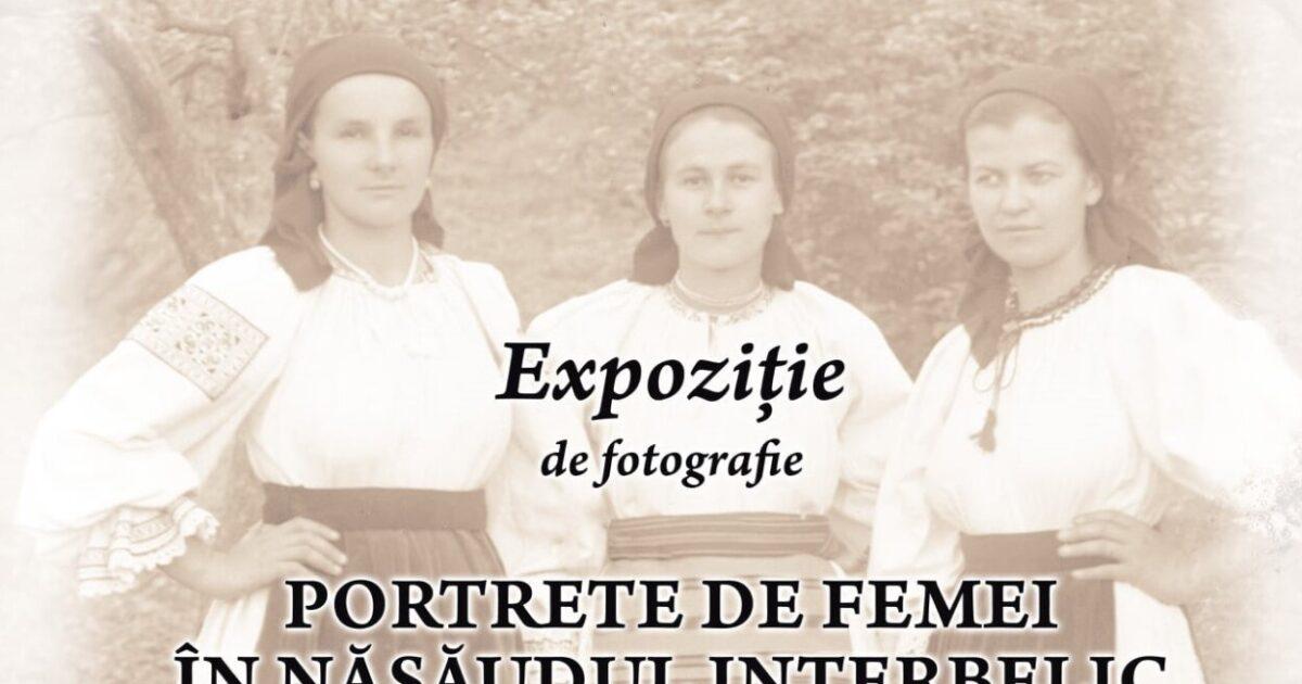 """Expoziția  """"Portrete de femei în Năsăudul interbelic"""", vernisată la Năsăud"""