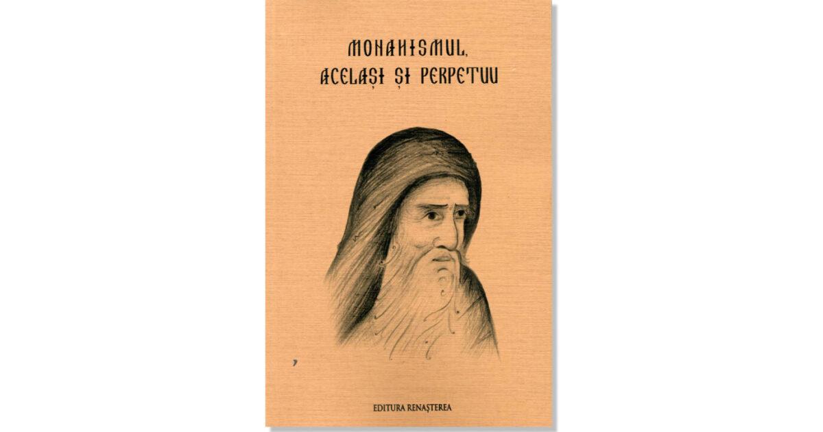 Recomandare de carte: Monahismul, același și perpetuu, Arhim. Dumitru Cobzaru (coord.)