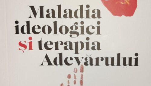 """(Recenzie) Episcopul Ignatie al Hușilor """"Maladia ideologiei și terapia Adevărului"""""""